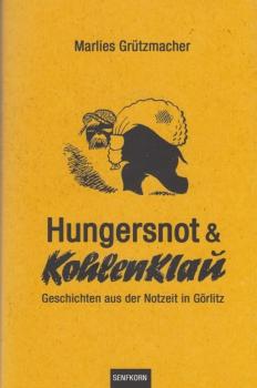 Hungersnot und Kohleklau